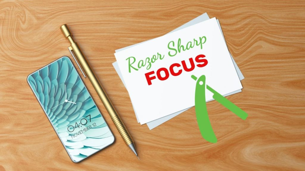 razor-sharp focused in your small biz
