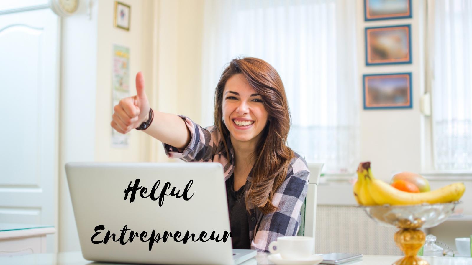 a helpful entrepreneur