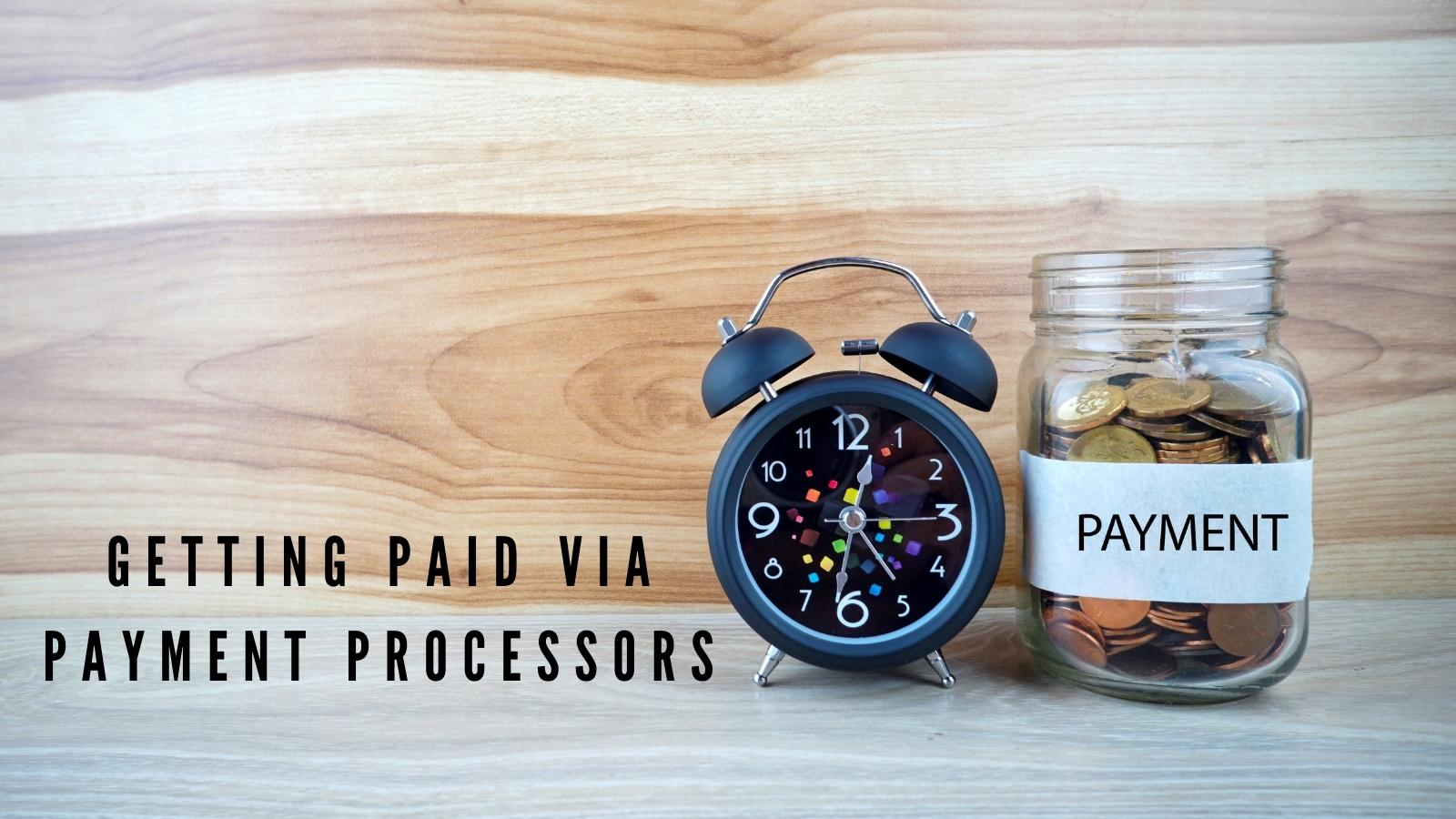 getting paid with top payment processorsnt