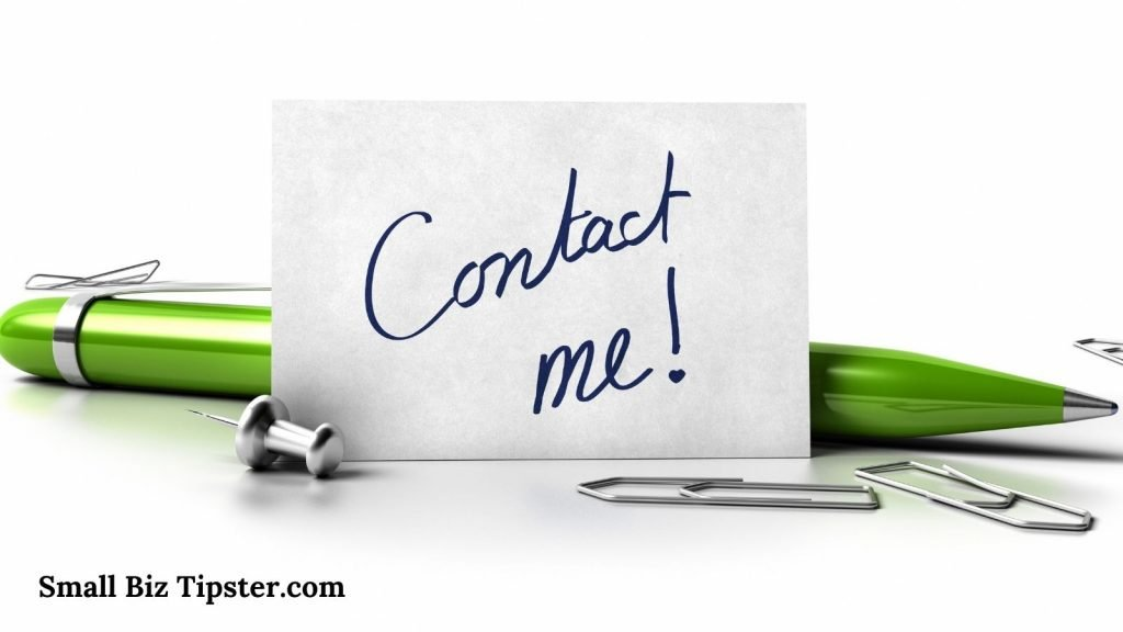 contact me at Small Biz Tipster